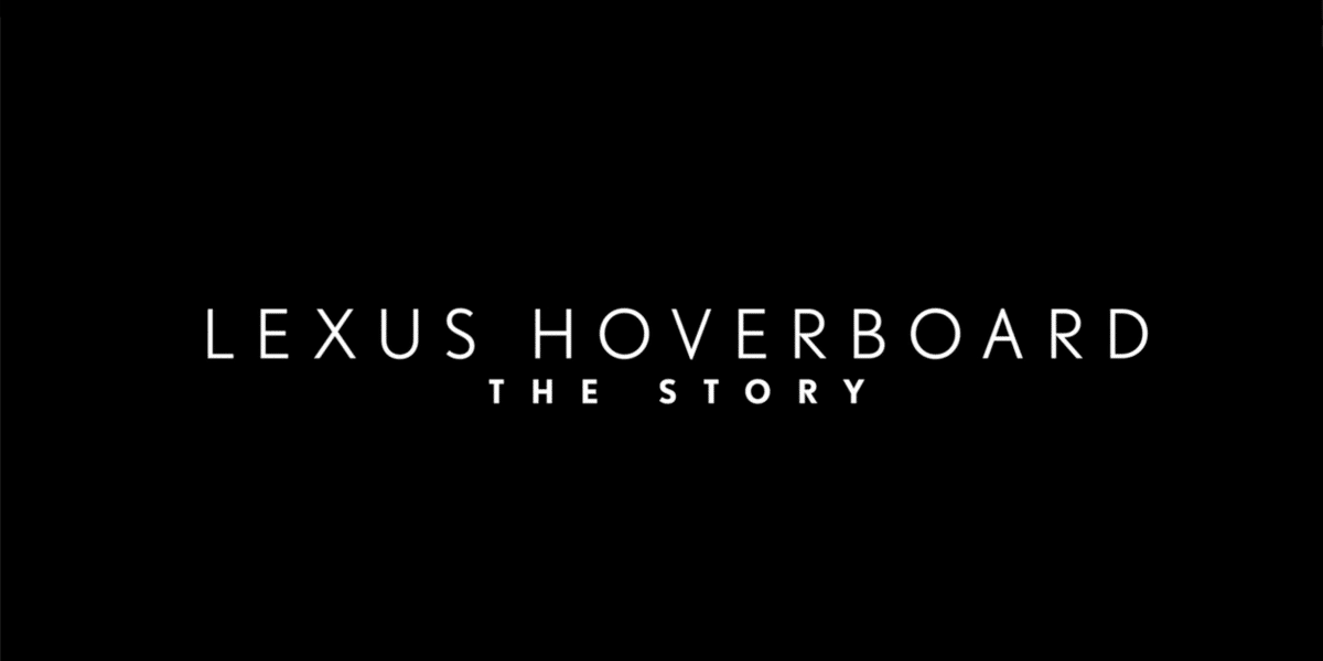 Lexus Hoverboard - The Story Video